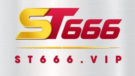Nhà cái ST666 là gì? Cá cược giải trí cùng ST666